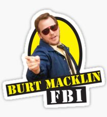 Burt Macklin FBI! Sticker