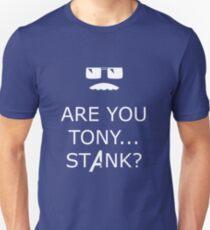 Stank? Unisex T-Shirt