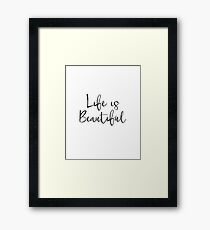 affiche Scandinave, dorm wall art french printable affiche citation french quote, la vie est belle, life is beautiful, inspirational quote Framed Print