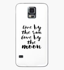 Live By The Sun Love Moon Cases Skins For Samsung Galaxy For S9