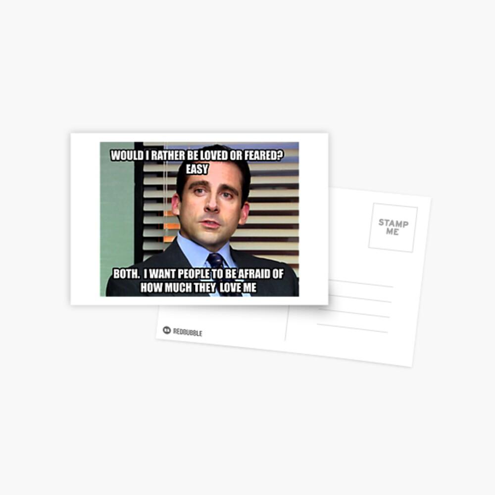 Michael Scott Würde ich lieber geliebt oder gefürchtet werden? Postkarte