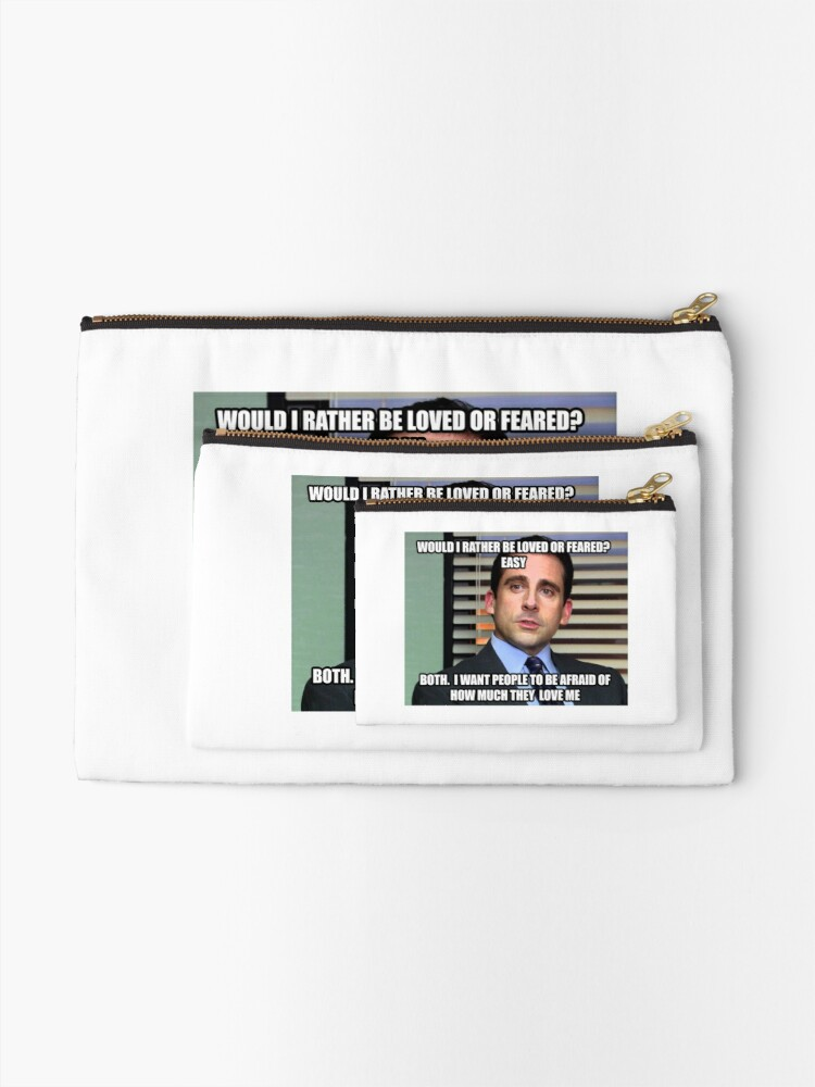 Alternate view of Michael Scott Would I Rather be Loved or Feared? Zipper Pouch