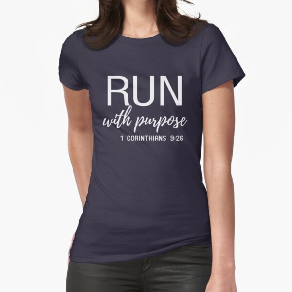 Run with purpose Fitted T-Shirt