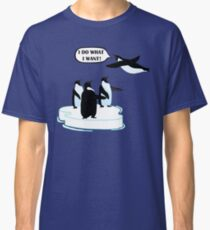 I Do What I Want T-shirt Cool Flying Penguin Tshirt Classic T-Shirt