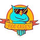 Hoo Cares by strangethingsA