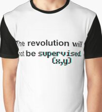 The revolution will not be supervised (3D) Graphic T-Shirt