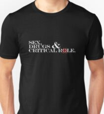 sex, drugs & Critical Role white text T-Shirt
