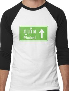 Phuket, Thailand Ahead ⚠ Thai Traffic Sign ⚠ Men's Baseball ¾ T-Shirt