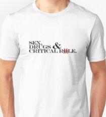 sex, drugs & Critical Role black text Unisex T-Shirt