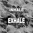 Inhale Exhale White and Black by 86248Diamond