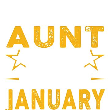 The Best Aunt Was Born In January by teelover26