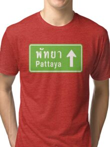 Pattaya, Thailand Ahead ⚠ Thai Road Sign ⚠ Tri-blend T-Shirt