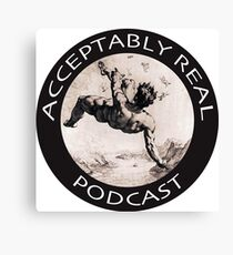 Acceptably Real Podcast Merch Canvas Print