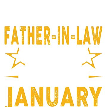 The Best Father In Law Was Born In January by teelover26