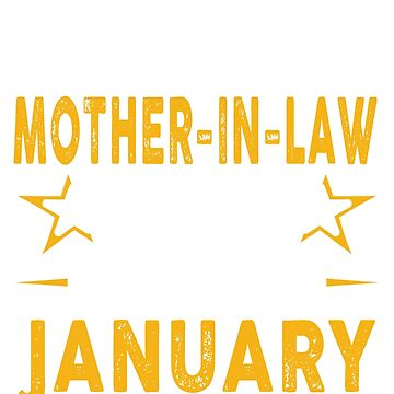 The Best Mother In Law Was Born In January by teelover26