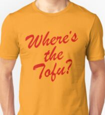 Wheres The Tofu Unisex T-Shirt
