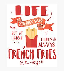 French Fries Understand... Photographic Print