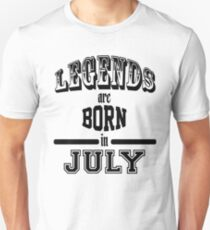 Legends are born in July - Black T-Shirt