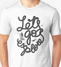 LETS GO EXPLORE Unisex T-Shirt