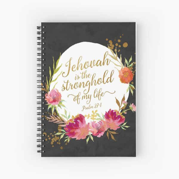 JEHOVAH IS THE STRONGHOLD OF MY LIFE Spiral Notebook