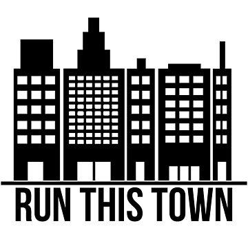 Run This Town by kerrodluke