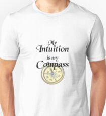 My intuition is my compass T-Shirt
