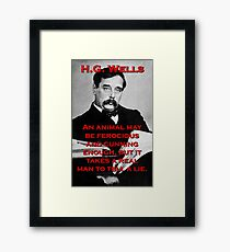 An Animal May Be Ferocious - HG Wells Framed Print