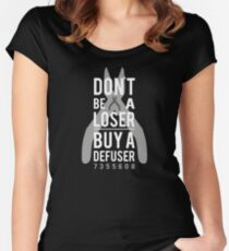 Don't be a loser, buy a defuser Women's Fitted Scoop T-Shirt