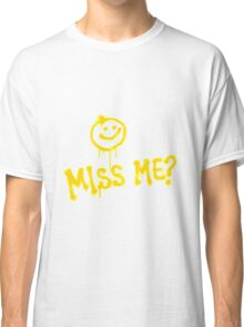 DID YOU MISS ME :) MORIARTY  Classic T-Shirt