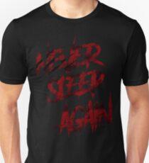 Never Sleep Again / Freddy Krueger / A Nightmare on Elm Street Unisex T-Shirt