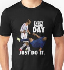 everyd damn day just do it Unisex T-Shirt