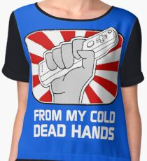 From my cold dead hands Chiffon Top