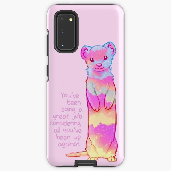 """""""You've Been Doing a Great Job"""" Sunrise Stoat Samsung Galaxy Tough Case"""