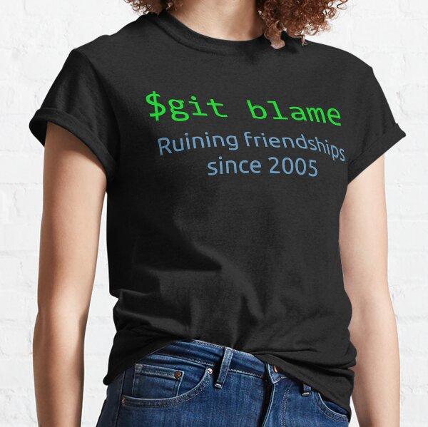 git culpa - arruinando amistades desde 2005 Camiseta clásica