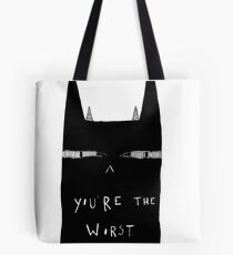 The worst Tote Bag