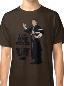 Star Wars - Chirrut Imwe I Am One With The Force And The Force Is With Me Classic T-Shirt