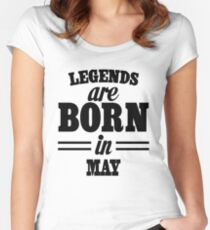 Legends are born in May Women's Fitted Scoop T-Shirt