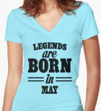 Legends are born in May Women's Fitted V-Neck T-Shirt