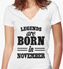 Legends are born in November Women's Fitted V-Neck T-Shirt