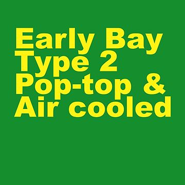 Early Bay Pop Type 2 Pop Top Yellow by splashgti