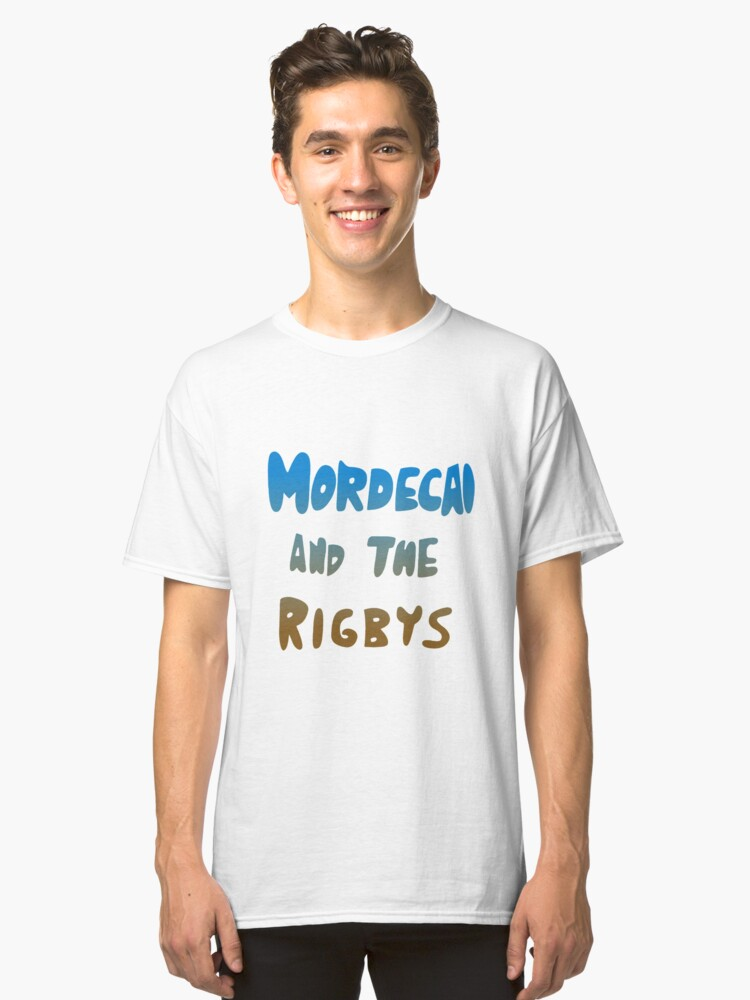 Mordecai and the Rigbys Classic T-Shirt Front