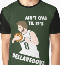 Ain't Ova Til It's Dellavedova - Mk II Graphic T-Shirt