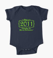 Made in 2011 Six Years of Awesomeness 6th Birthday One Piece - Short Sleeve