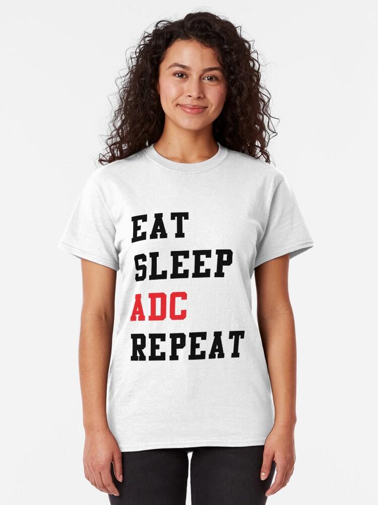 EAT SLEEP LEAGUE REPEAT DAMEN T-SHIRT of Gamer Gaming Fun Legends computer