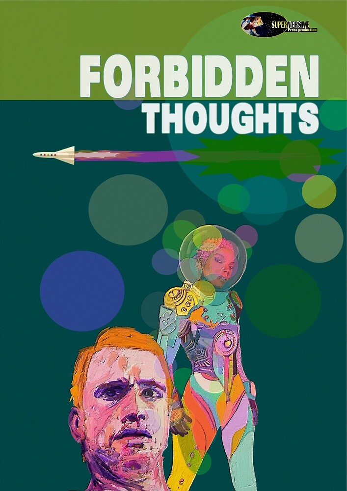 Forbidden Thoughts  by sciphijournal