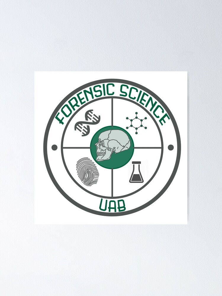 Forensic Science Uab Logo Poster By Hannersgab Redbubble