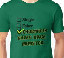Single, Taken, ENORMOUS GREEN RAGE MONSTER Unisex T-Shirt