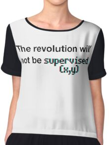 The revolution will not be supervised (3D) Chiffon Top