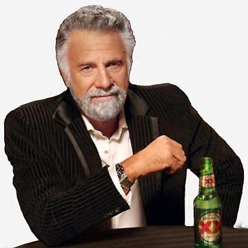Dos Equis Man - Der interessanteste Mann der Welt Meme von tomohawk64