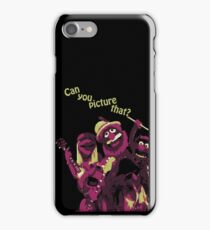 Can You Picture That?  iPhone Case/Skin